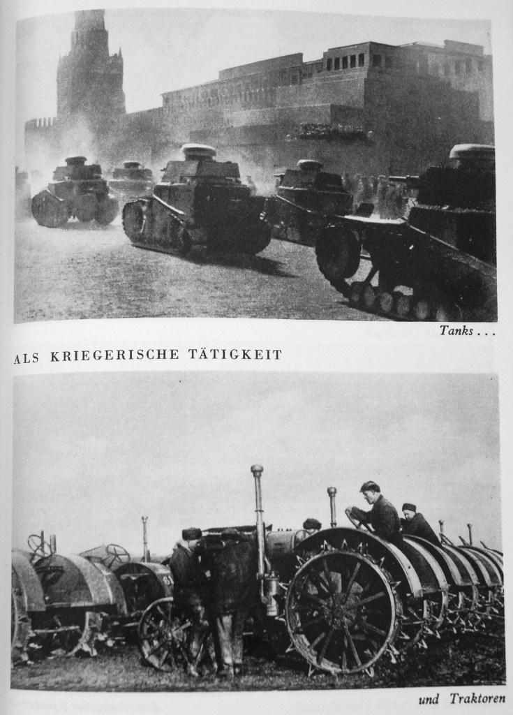 Juxtaposition of tanks and tractors in featured Junger's Die Veränderte Welt (1933).